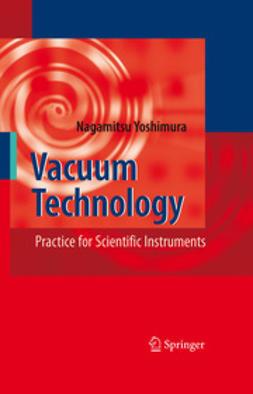Yoshimura, Nagamitsu - Vacuum Technology, e-bok