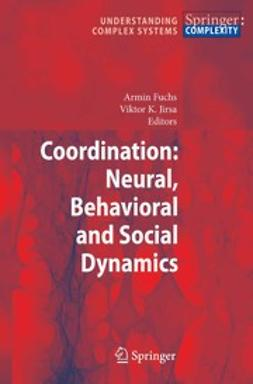 Fuchs, Armin - Coordination: Neural, Behavioral and Social Dynamics, ebook