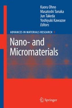 Kawazoe, Yoshiyuki - Nano- and Micromaterials, ebook