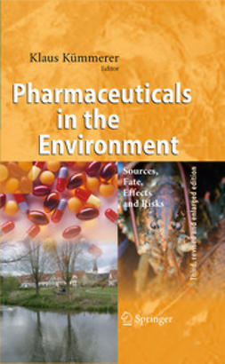Kümmerer, Klaus - Pharmaceuticals in the Environment, ebook