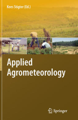 Stigter, Kees - Applied Agrometeorology, ebook