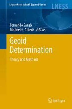 Sansò, Fernando - Geoid Determination, ebook