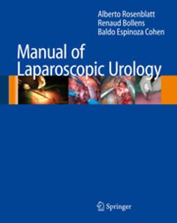 Bollens, Renaud - Manual of Laparoscopic Urology, ebook