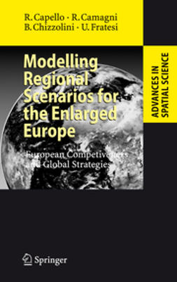 Camagni, Roberto - Modelling Regional Scenarios for the Enlarged Europe, e-bok