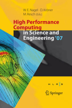 Nagel, Wolfgang E. - High Performance Computing in Science and Engineering `07, e-bok