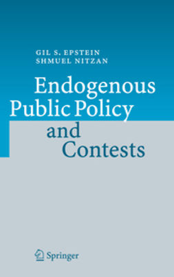 Epstein, Gil S. - Endogenous Public Policy and Contests, ebook