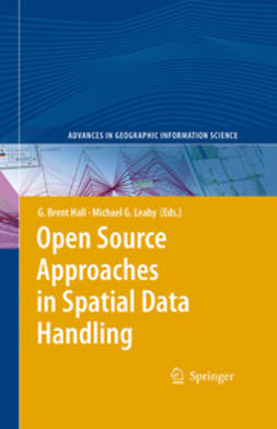 Hall, G. Brent - Open Source Approaches in Spatial Data Handling, ebook