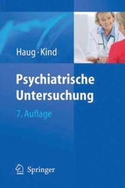 Haug, Hans-Joachim - Psychiatrische Untersuchung, ebook