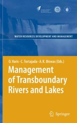 Biswas, Asit K. - Management of Transboundary Rivers and Lakes, ebook