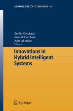 Abraham, Ajith - Innovations in Hybrid Intelligent Systems, ebook