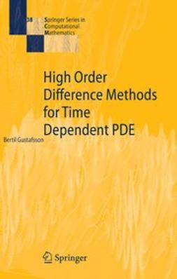 Gustafsson, Bertil - High Order Difference Methods for Time Dependent PDE, ebook