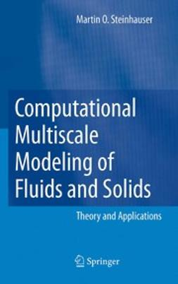 Steinhauser, Martin Oliver - Computational Multiscale Modeling of Fluids and Solids, ebook