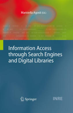 Agosti, Maristella - Information Access through Search Engines and Digital Libraries, ebook