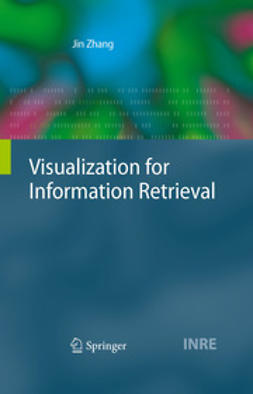Zhang, Jin - Visualization for Information Retrieval, ebook