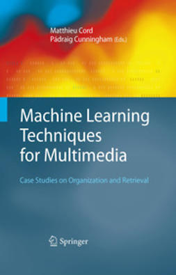 Cord, Matthieu - Machine Learning Techniques for Multimedia, ebook