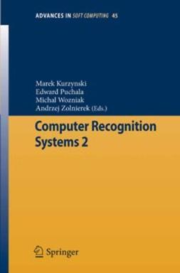 Kurzynski, Marek - Computer Recognition Systems 2, ebook