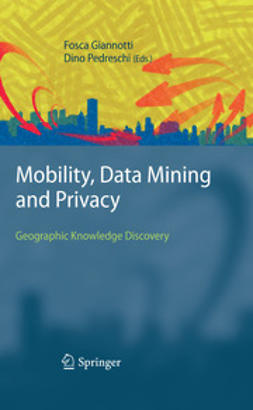 Giannotti, Fosca - Mobility, Data Mining and Privacy, e-bok