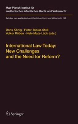 König, Doris - International Law Today: New Challenges and the Need for Reform?, ebook
