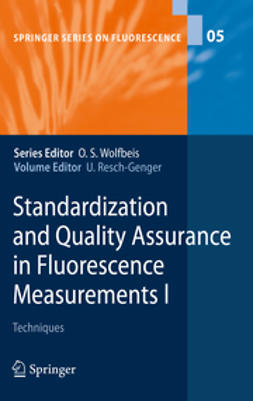 Resch-Genger, Ute - Standardization and Quality Assurance in Fluorescence Measurements I, ebook