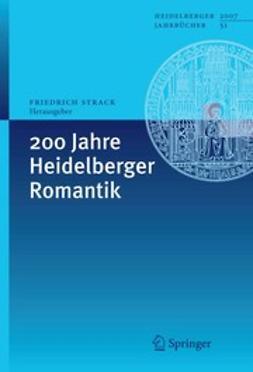 Strack, Friedrich - 200 Jahre Heidelberger Romantik, ebook