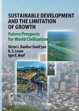 Danilov-Danil'yan, Victor I. - Sustainable Development and the Limitation of Growth, ebook