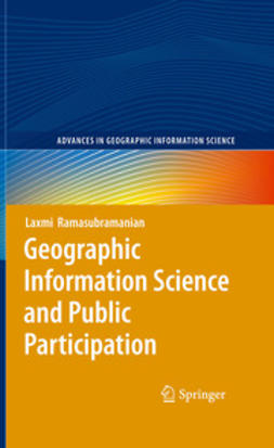 Ramasubramanian, Laxmi - Geographic Information Science and Public Participation, ebook