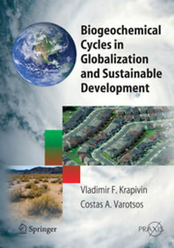 Krapivin, Vladimir F. - Biogeochemical Cycles in Globalization and Sustainable Development, ebook