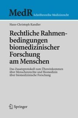 Kandler, Hans-Christoph - Rechtliche Rahmenbedingungen biomedizinischer Forschung am Menschen, ebook