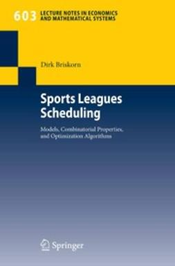 Briskorn, Dirk - Sports Leagues Scheduling, ebook