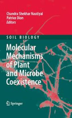 Dion, Patrice - Molecular Mechanisms of Plant and Microbe Coexistence, e-bok
