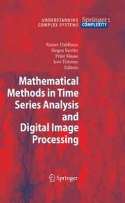 Dahlhaus, Rainer - Mathematical Methods in Signal Processing and Digital Image Analysis, ebook