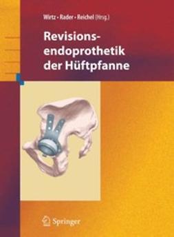 Rader, Christof - Revisionsendoprothetik der Hüftpfanne, ebook