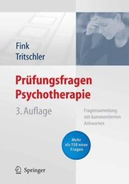Fink, Annette - Prüfungsfragen Psychotherapie, ebook
