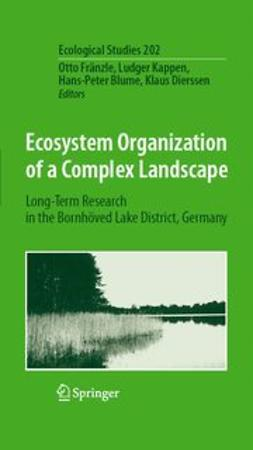 Blume, Hans-Peter - Ecosystem Organization of a Complex Landscape, ebook