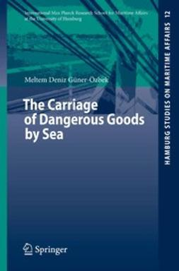 Güner-Özbek, Meltem Deniz - The Carriage of Dangerous Goods by Sea, ebook