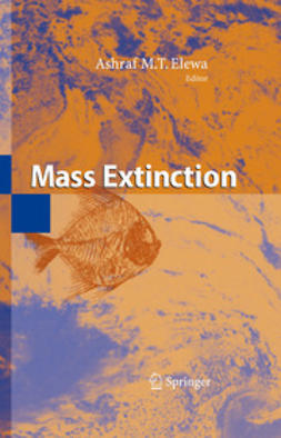 Elewa, Ashraf M.T. - Mass Extinction, ebook