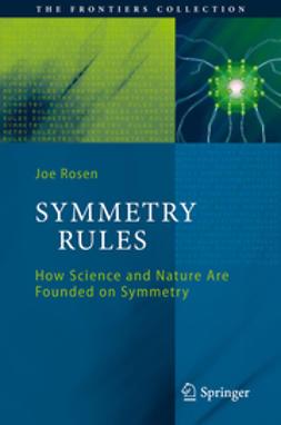 Rosen, Joseph - Symmetry Rules, ebook