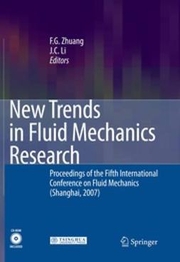 Zhuang, F. G. - New Trends in Fluid Mechanics Research, e-bok