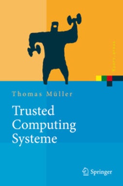 Müller, Thomas - Trusted Computing Systeme, ebook