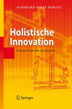 Moritz, Eckehard Fozzy - Holistische Innovation, ebook