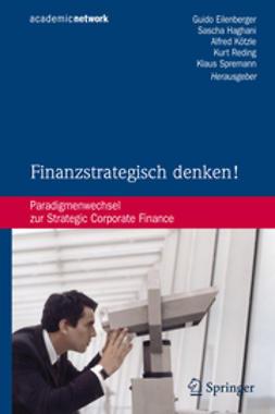 Eilenberger, Guido - Finanzstrategisch denken!, ebook
