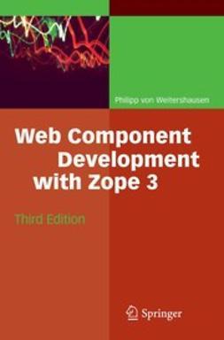 Weitershausen, Philipp - Web Component Development with Zope 3, ebook