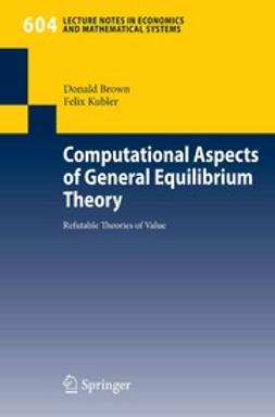 Brown, Donald - Computational Aspects of General Equilibrium Theory, ebook