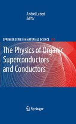 Lebed, Andrei - The Physics of Organic Superconductors and Conductors, ebook