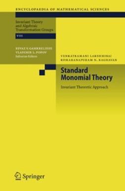 Lakshmibai, Venkatramani - Standard Monomial Theory, ebook