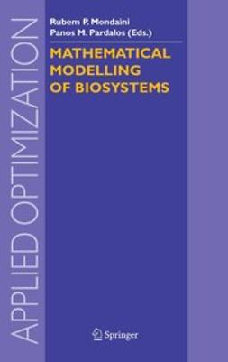 Mondaini, Rubem P. - Mathematical Modelling of Biosystems, ebook