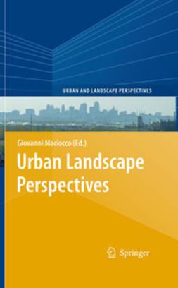 Maciocco, Giovanni - Urban Landscape Perspectives, ebook