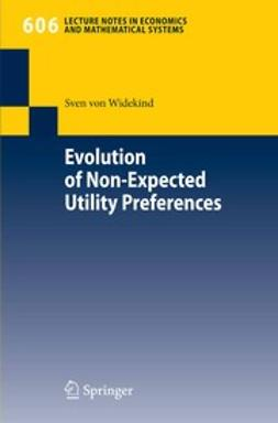 Widekind, Sven - Evolution of Non-Expected Utility Preferences, ebook