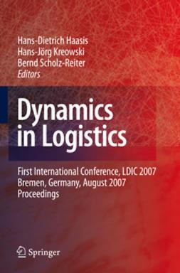 Haasis, Hans-Dietrich - Dynamics in Logistics, e-kirja