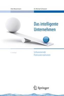 Wassermann, Otto - Das intelligente Unternehmen, e-kirja